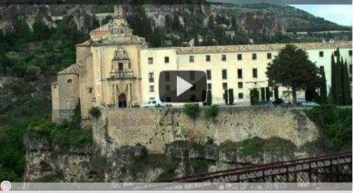 Video Postcard of Cuenca, Spain: A World Heritage City Since 1996