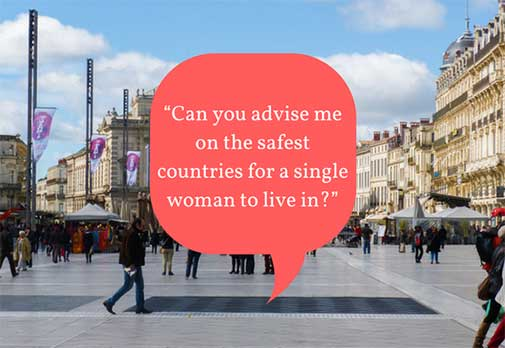 Can you advise me on the safest countries for a single woman to live in?