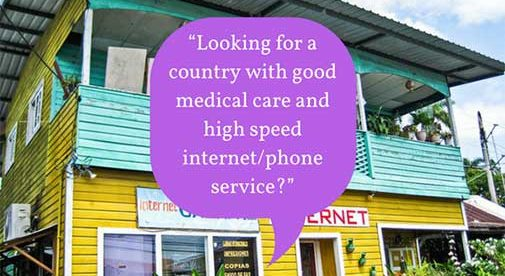 """Looking for a country with good medical care and high speed internet/phone service?"""