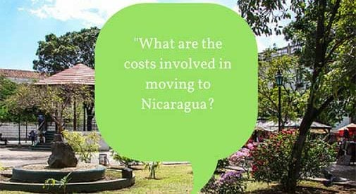 """What are the costs involved in moving to Nicaragua?"