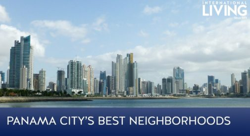 Panama City's Best Neighborhoods