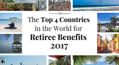 The Top 4 Countries in the World for Retiree Benefits