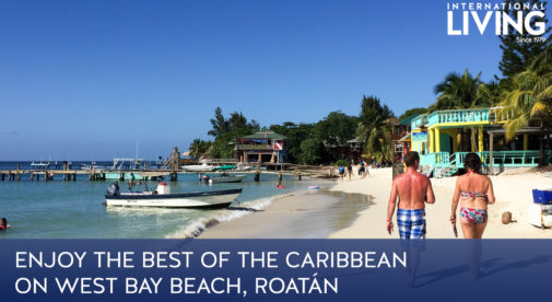 Charmant Enjoy The Best Of The Caribbean On West Bay Beach, Roatán | International  Living