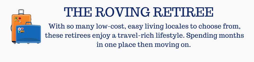 The Roving Retiree