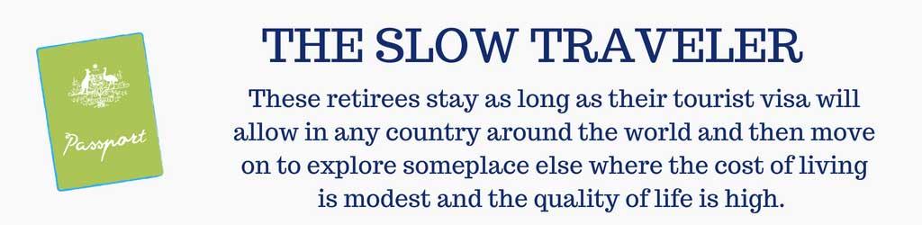 The Slow Traveler