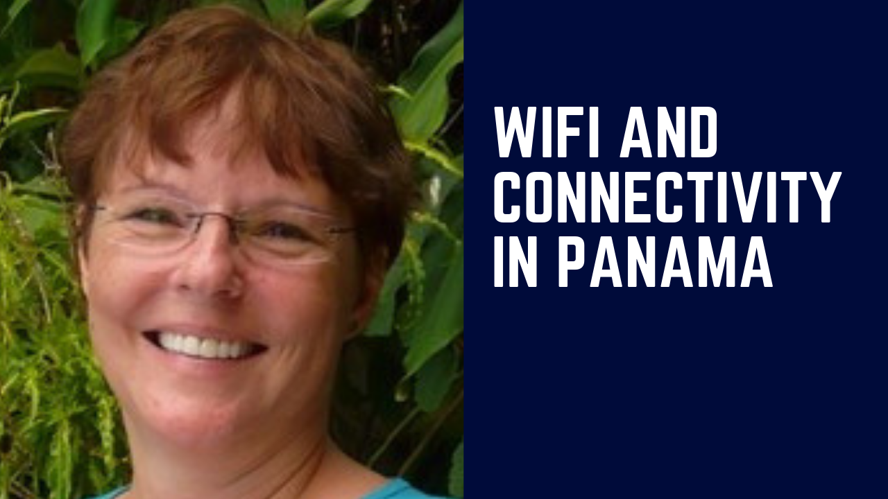 WiFi and Connectivity in Panama