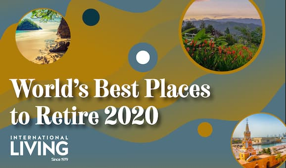 Best Places To Retire In 2020 The Annual Global Retirement Index