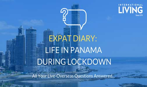 Expat Diary: What is Life Like in Panama During Lockdown?