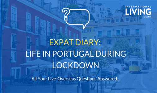 Expat Diary: What Is Life Like In Portugal During Lockdown?